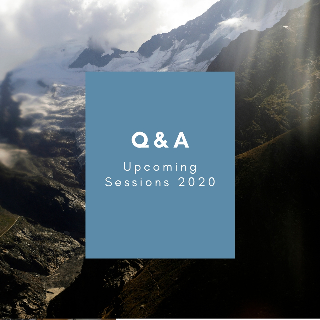 Q&A for Upcoming Sessions – 2020