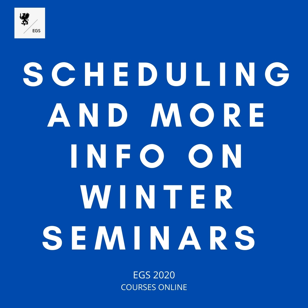 Scheduling and Further Information about Winter Seminars