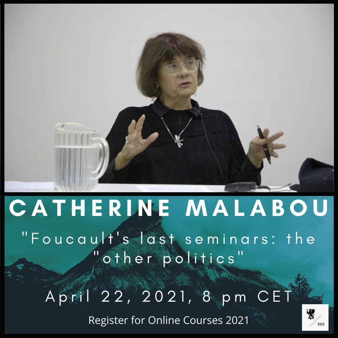 Catherine Malabou Discusses Foucault's Last Seminars in New EGS Open Lecture