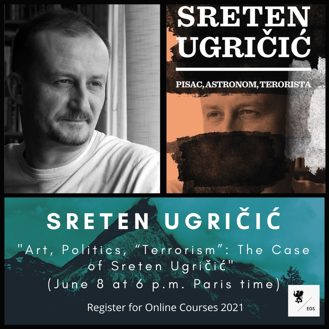 "Art, Politics, ""Terrorism"": The Case of Sreten Ugričić"