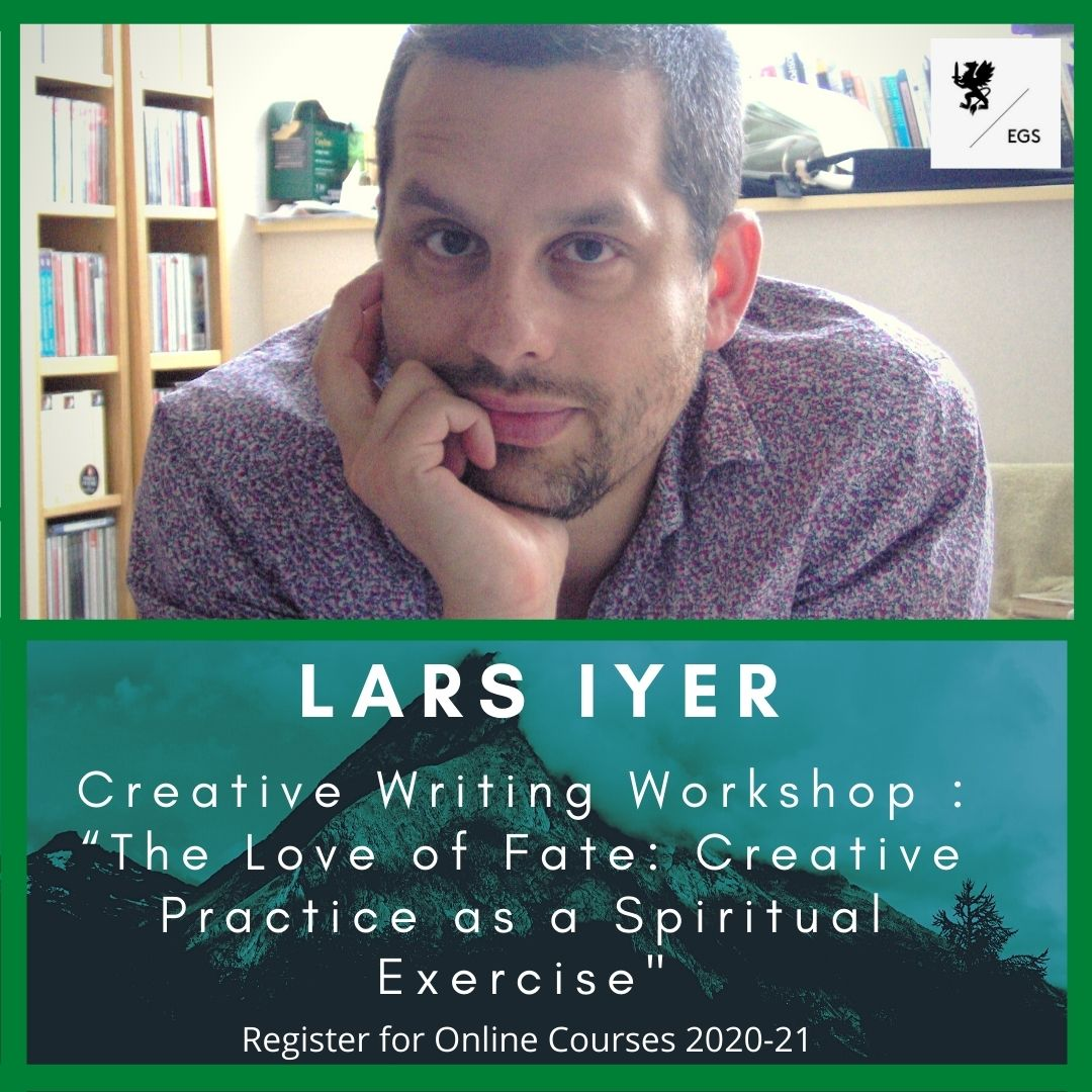 """Creative Writing Workshop with Lars Iyer: """"The Love of Fate: Creative Practice as a Spiritual Exercise"""""""